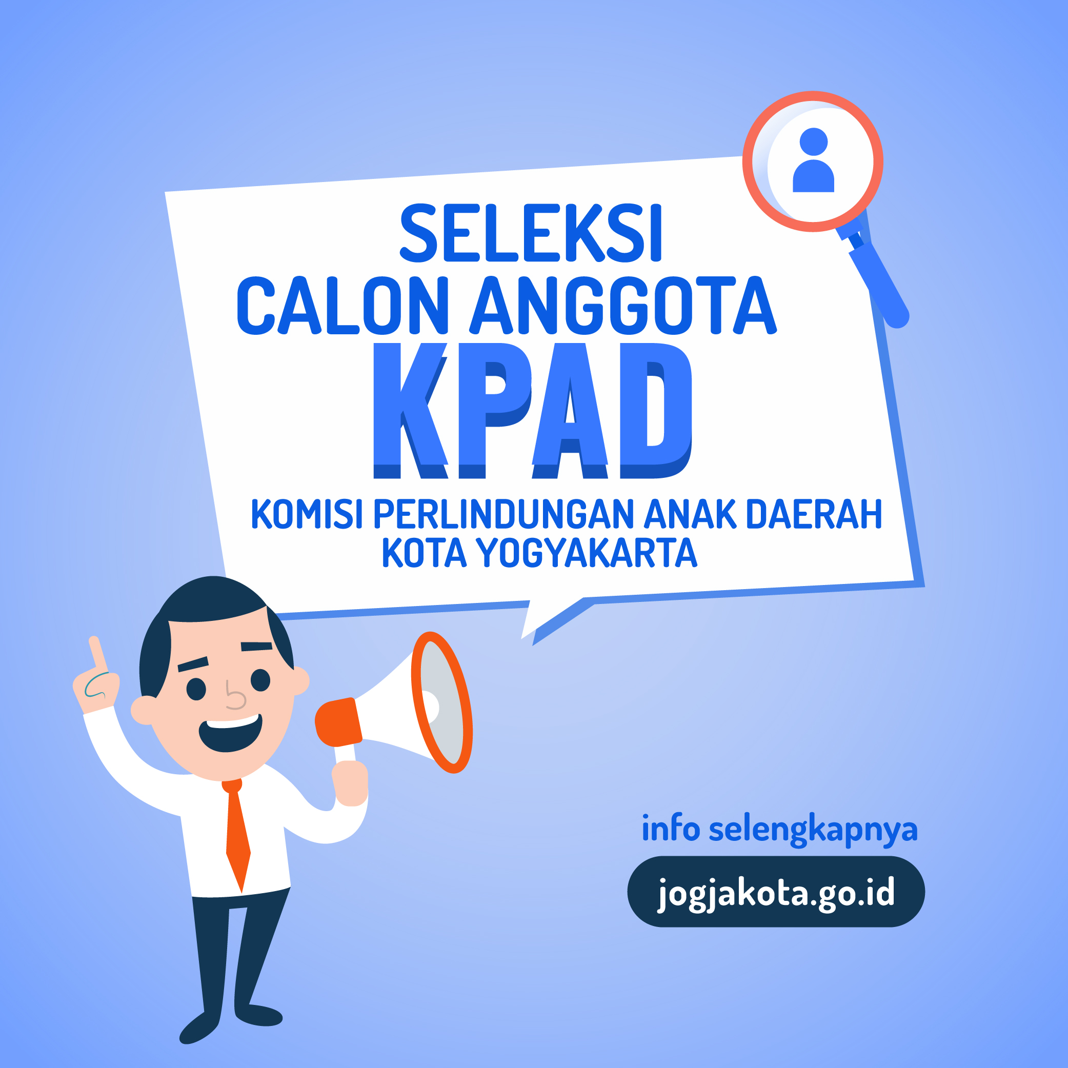 Seleksi Calon Anggota Komisi Perlindungan Anak Daerah (KPAD) Kota Yogyakarta