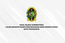 Hasil Seleksi Administrasi Calon Anggota Komisi Perlindungan Anak Daerah Kota Yogyakarta