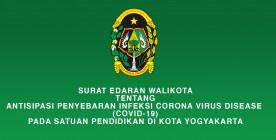 Surat Edaran Walikota tentang Antisipasi Penyebaran Infeksi COVID 19 pada Satuan Pendidikan di Kota Yogyakarta