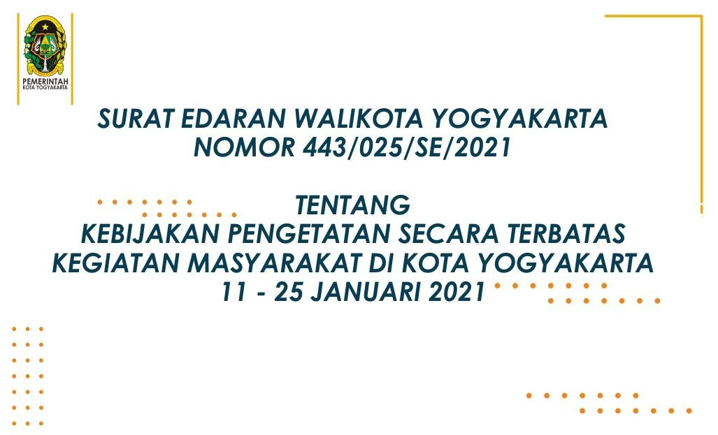 Kebijakan Pengetatan Secara Terbatas Kegiatan Masyarakat di Kota Yogyakarta