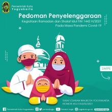 Pedoman Penyelenggaraan Kegiatan Ibadah Ramadan dan Shalat Idul Fitri 1442H/2021 di Kota Yogyakarta pada Masa Pandemi Covid19  Tahun 2021