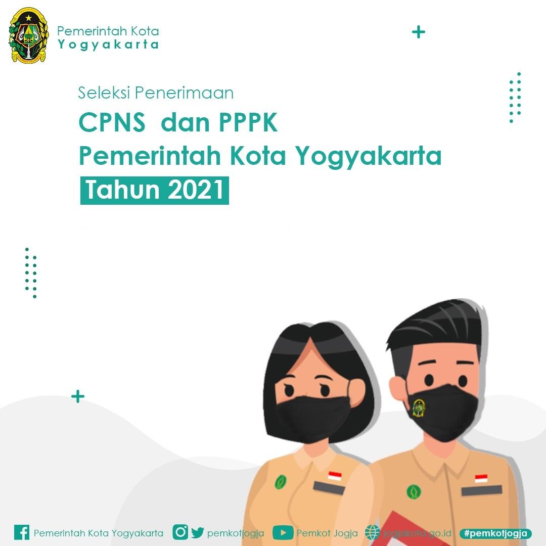 Seleksi Penerimaan CPNS  dan PPPK Pemerintah Kota Yogyakarta Tahun 2021