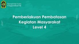 Pemberlakuan Pembatasan Kegiatan Masyarakat Level 4 Periode 26 Juli - 2 Agustus 2021