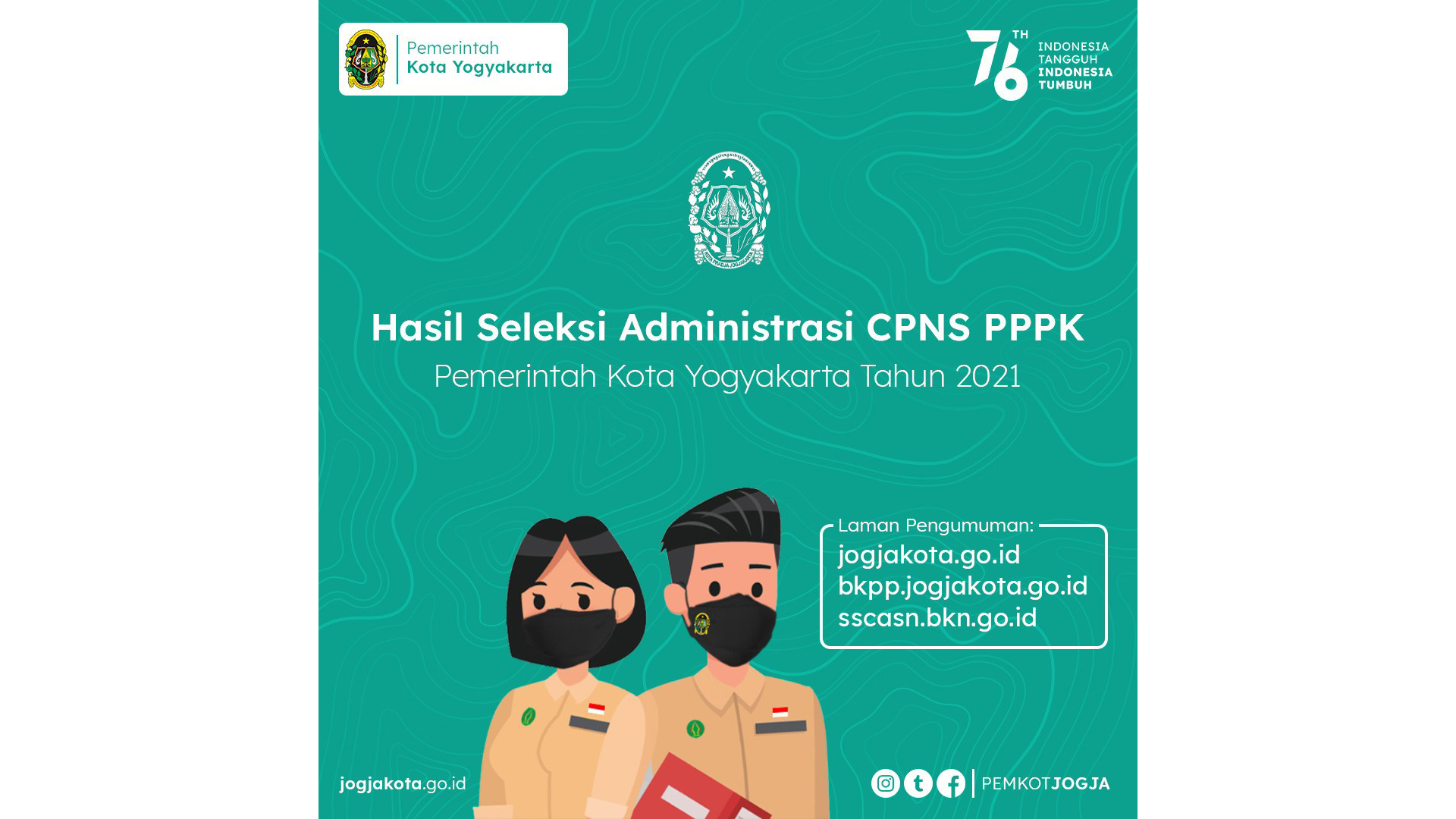 Hasil Seleksi Administrasi Pelaksanaan Seleksi Calon Aparatur Sipil Negara (ASN) di Lingkungan Pemerintah Kota Yogyakarta Tahun Anggaran 2021