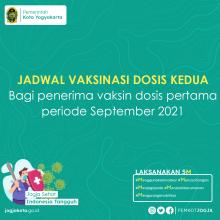 Jadwal Vaksinasi COVID-19 Dosis Kedua bagi Penerima Dosis Pertama periode September 2021