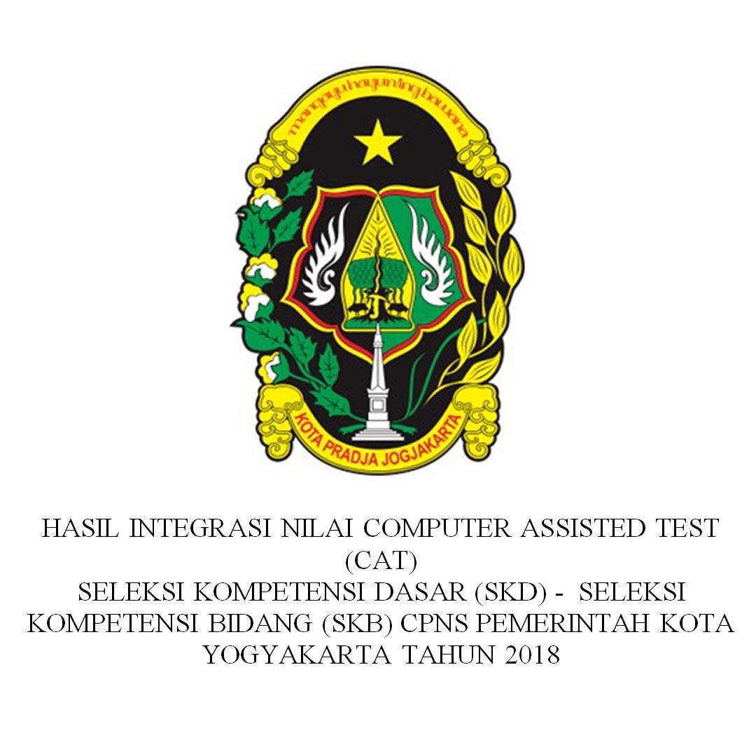 HASIL INTEGRASI SKD dan SKB CPNS PEMERINTAH KOTA YOGYAKARTA TAHUN 2018